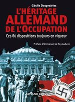 Vente Livre Numérique : L'Héritage allemand de l'Occupation  - Cécile Desprairies