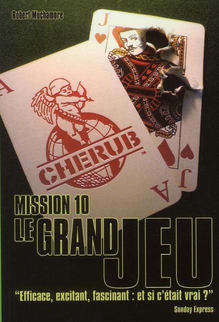Cherub mission T.10 ; le grand jeu