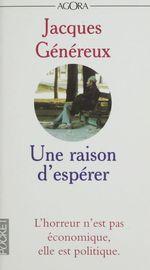 Vente Livre Numérique : Une raison d'espérer  - Jacques Généreux