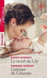 Vente Livre Numérique : Le secret de Lily - L'héritier du Colorado  - Kathie DeNosky
