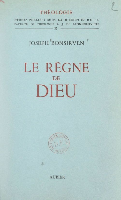 Le règne de Dieu  - Joseph Bonsirven