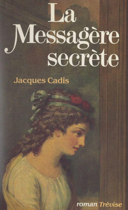 La messagère secrète