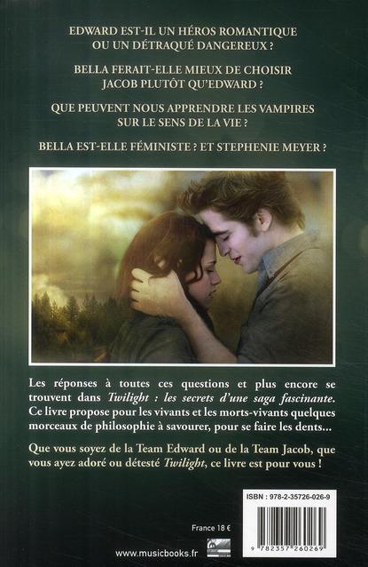 Twilight ; les secrets d'une saga fascinante