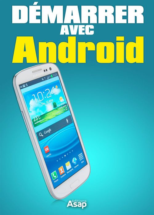 Démarrer avec Android