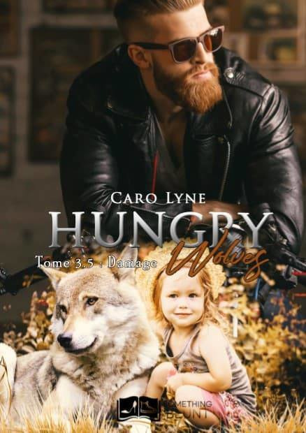 Hungry wolves, tome 3,5 - damage