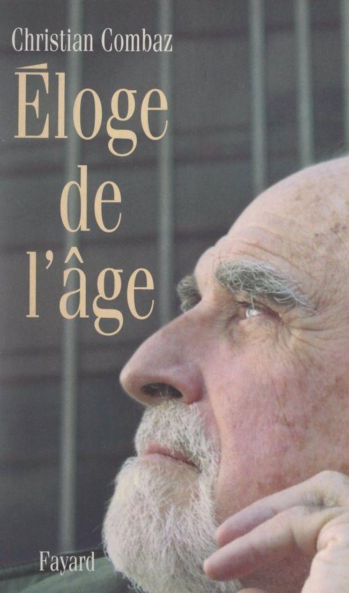 Éloge de l'âge