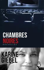 Vente EBooks : Chambres noires  - Karine Giébel