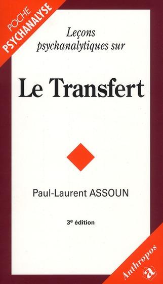 Leçons psychanalytiques sur le transfert (3e édition)
