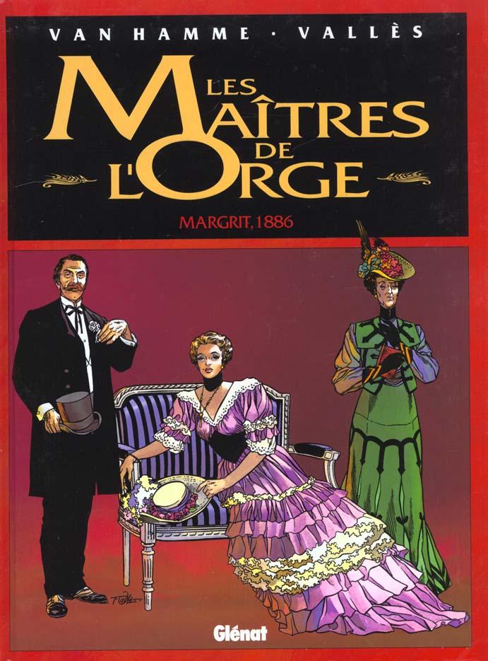 Les Maitres De L'Orge T.2 ; Margrit 1886