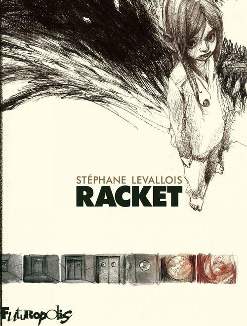 Racket  - Stéphane Levallois