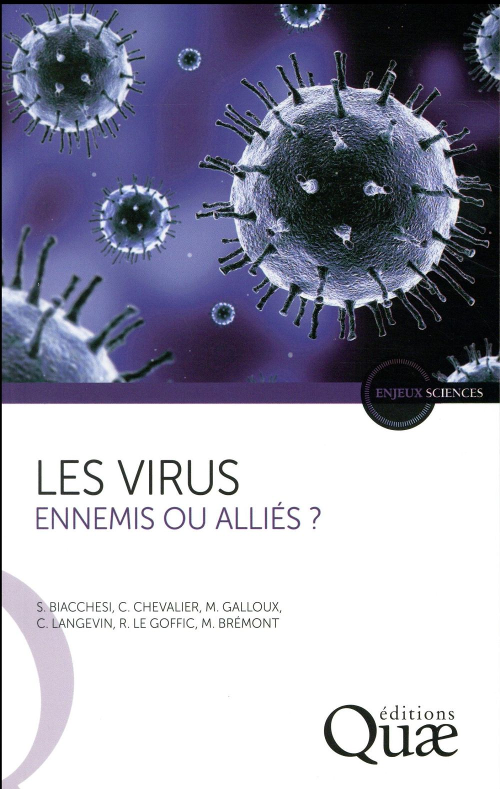 Les virus ; ennemis ou alliés ?