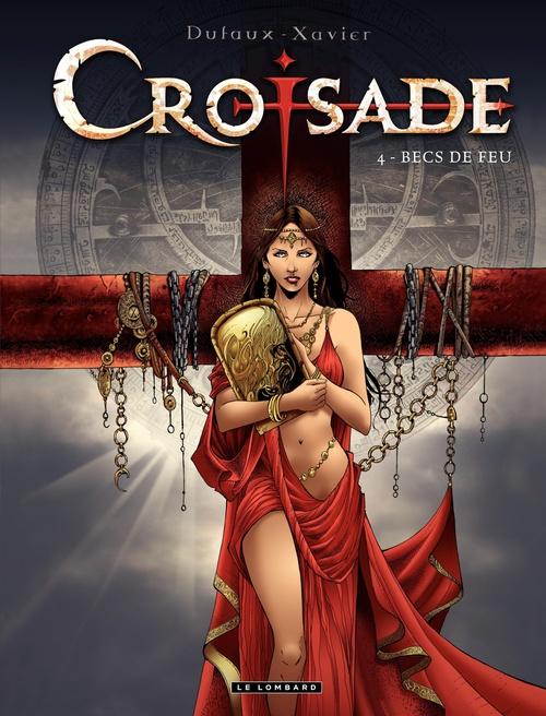 Croisade T.4 ; becs de feu