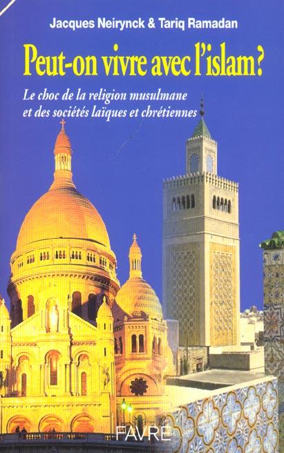 Peut-on vivre avec l'islam en france et en europe