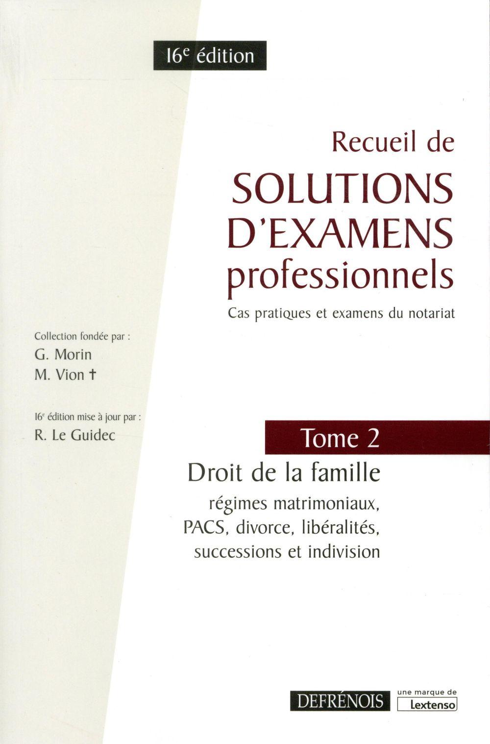 Recueil de solutions d'examens professionnels t.2 ; droit de la famille (16e édition)