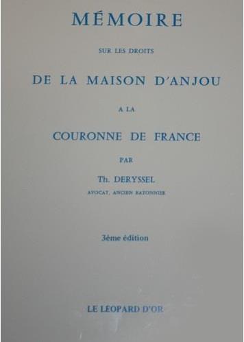 Mémoire sur les droits de la maison d'Anjou à la couronne de France