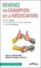 Devenez un champion de la négociation  - Nicolas Dugay