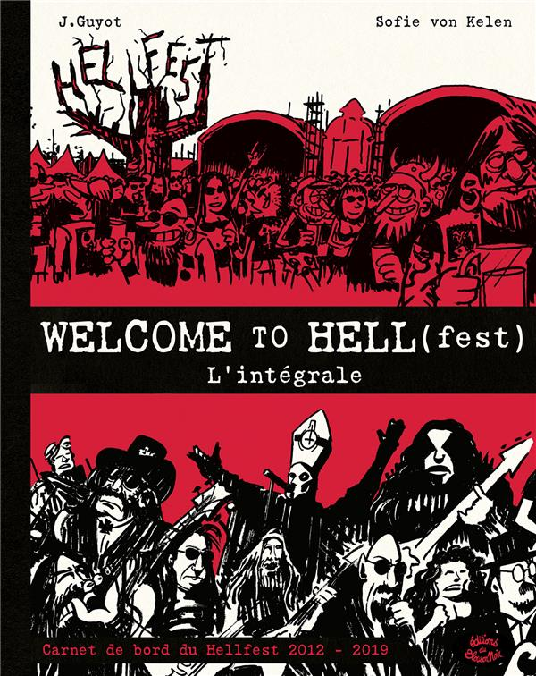 Welcome to Hell(fest) ; INTEGRALE T.1 ET T.2
