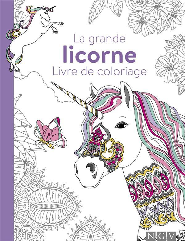 La grande licorne ; livre de coloriage