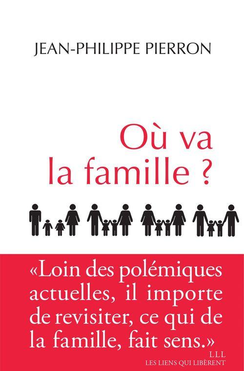 Où va la famille ?