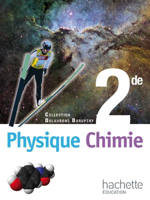 Physique-Chimie ; 2nde ; Livre De L'Eleve (Edition 2010)