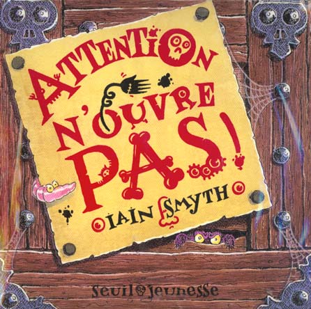 Attention, n'ouvre pas !