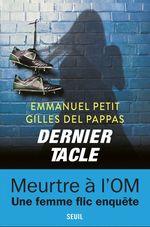 Vente Livre Numérique : Dernier Tacle  - Emmanuel Petit - Gilles Del pappas
