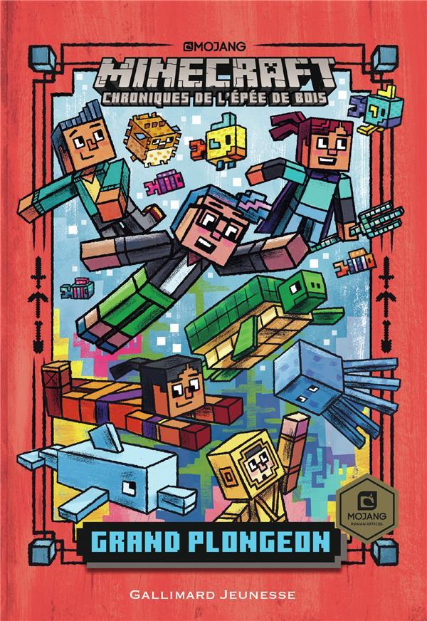 Minecraft - chroniques de l'épée de bois T.3 ; chroniques de l'épée de bois t.3 ; grand plongeon