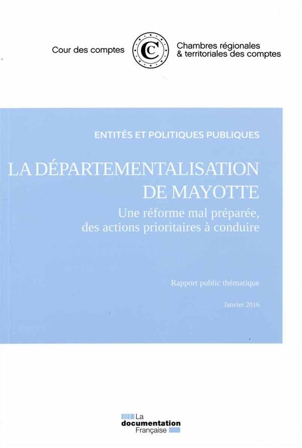 La départementalisation de Mayotte ; novembre 2015