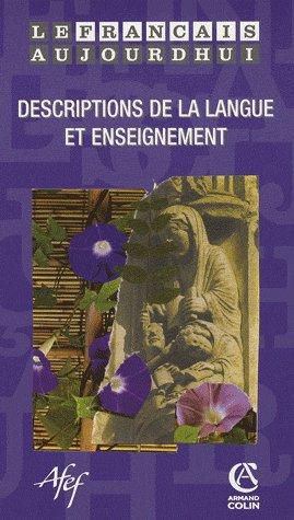 Revue le francais d'aujourd'hui t.162; description de la langue et enseignement