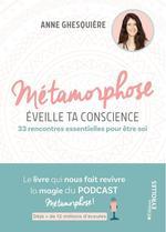 Vente EBooks : Métamorphose, éveille ta conscience  - Anne Ghesquière