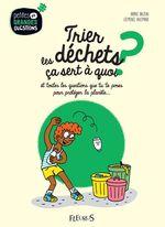 Vente Livre Numérique : Trier les déchets, ça sert à quoi ?  - Karine Balzeau