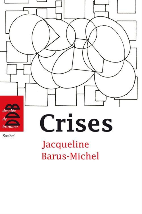 Crises ; approche psychosociale clinique