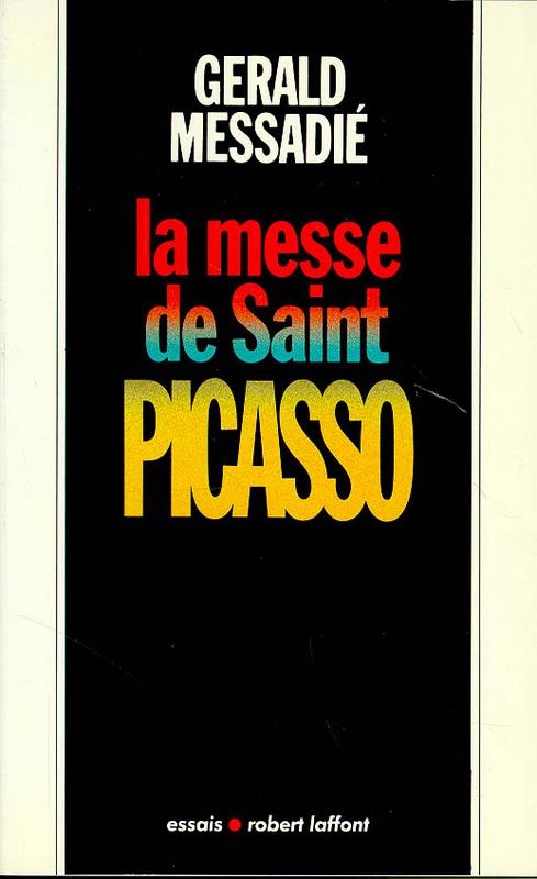 La Messe de saint Picasso