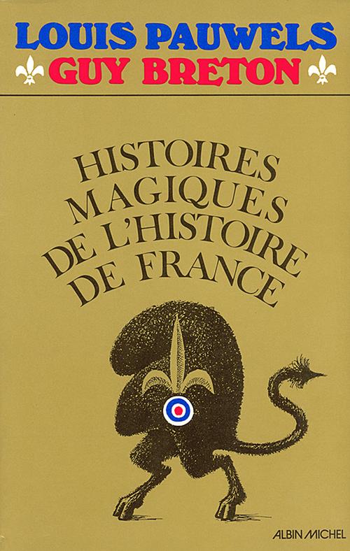 Histoires magiques de l'Histoire de France t.1
