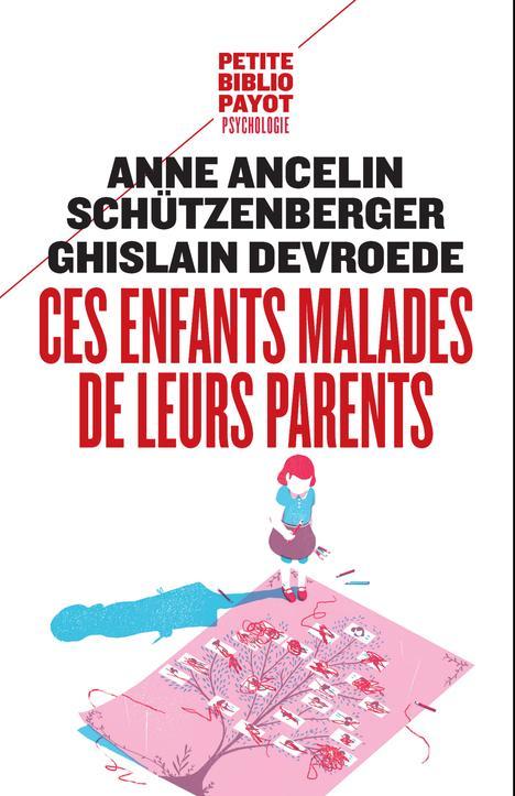 CES ENFANTS MALADES DE LEURS PARENTS Devroede Ghislain
