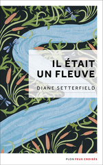 Vente EBooks : Il était un fleuve  - Diane Setterfield