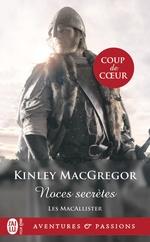 Les Macallister t.1 ; noces secrètes  - Kinley MacGregor - Kinley Mcgregor