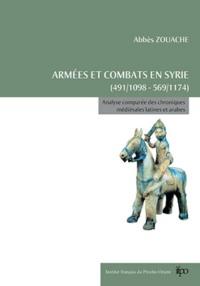 Armées et combats en Syrie (491/1098-569/1174)