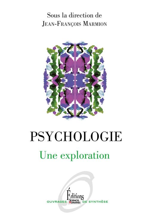 Psychologie ; une exploration