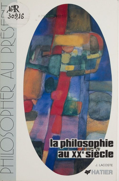 La Philosophie au XXe siècle