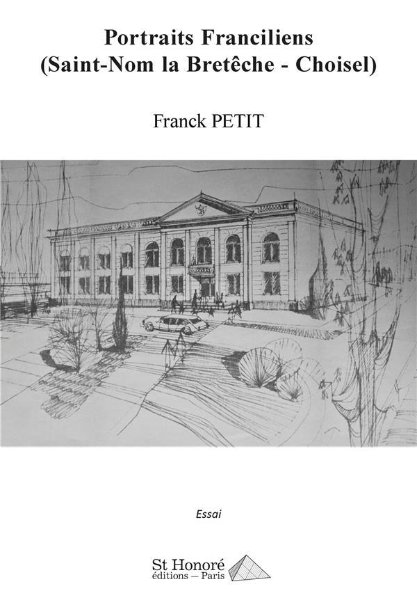 Portraits franciliens (Saint-Nom la Bretêche – Choisel)
