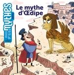 Le mythe d'OEdipe  - Jess Pauwels - Benedicte Solle