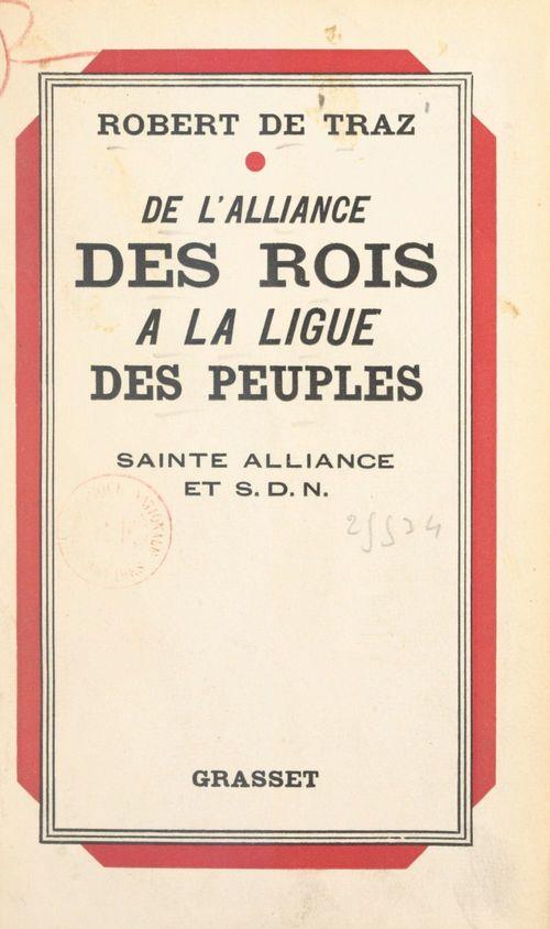 De l'alliance des rois à la ligue des peuples