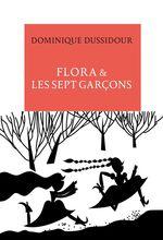 Vente Livre Numérique : Flora & les sept garçons. Nouvelles et contes d'aujourd'hui  - Dominique Dussidour
