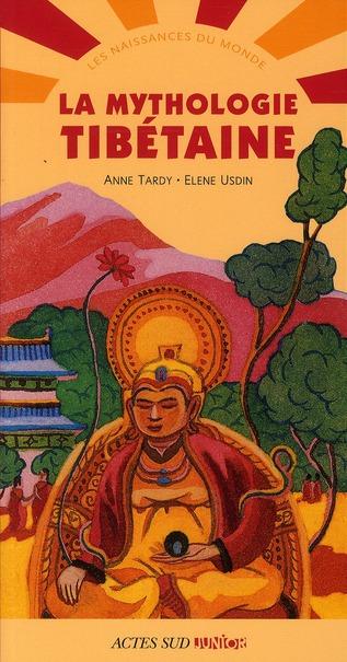 La Mythologie Tibetaine