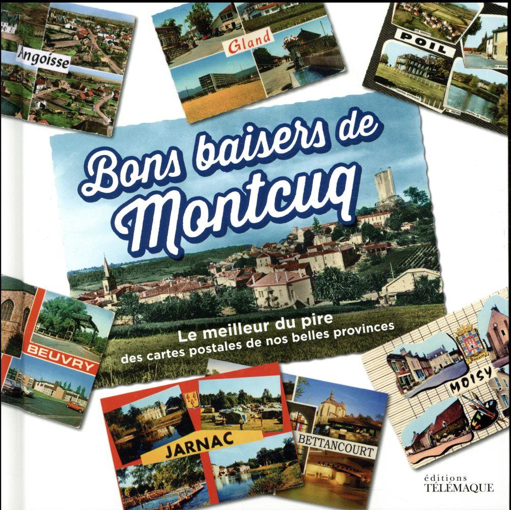 - BONS BAISERS DE MONTCUQ