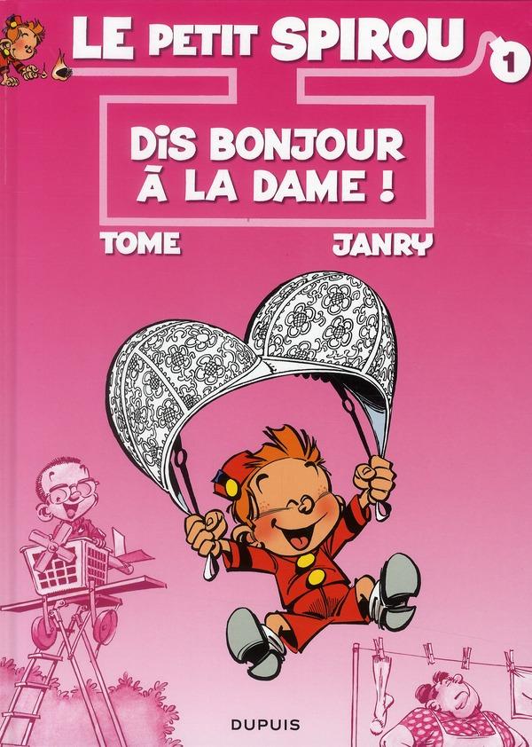 Le Petit Spirou T.1 ; Dis Bonjour A La Dame !