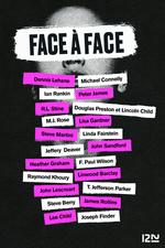 Vente Livre Numérique : Face à face  - James ROLLINS - Peter JAMES - R.l Stine - Michael Connelly - Steve BERRY - Dennis Lehane - Lisa Gardner - Lee CHIL