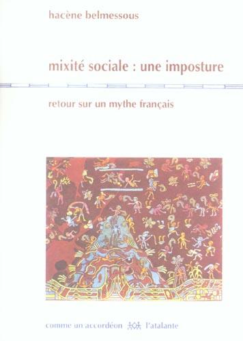 Mixite sociale : une imposture ; retour sur un mythe francais