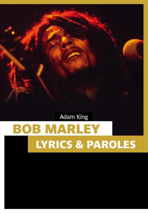 Bob Marley ; lyrics & paroles